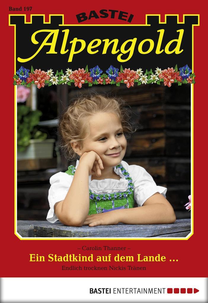 Alpengold - Folge 197 als eBook