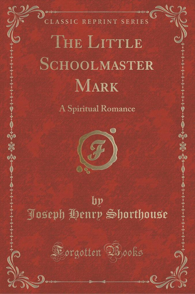 The Little Schoolmaster Mark