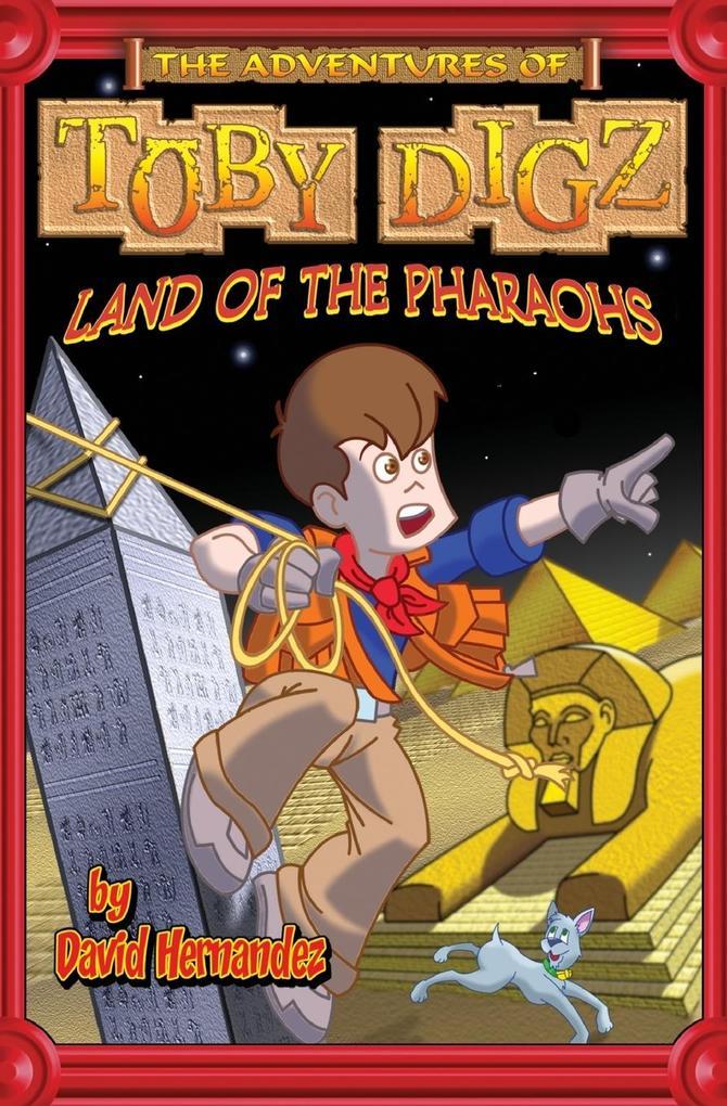 Land of the Pharaohs als Taschenbuch von David Hernandez, Thomas Nelson Publishers