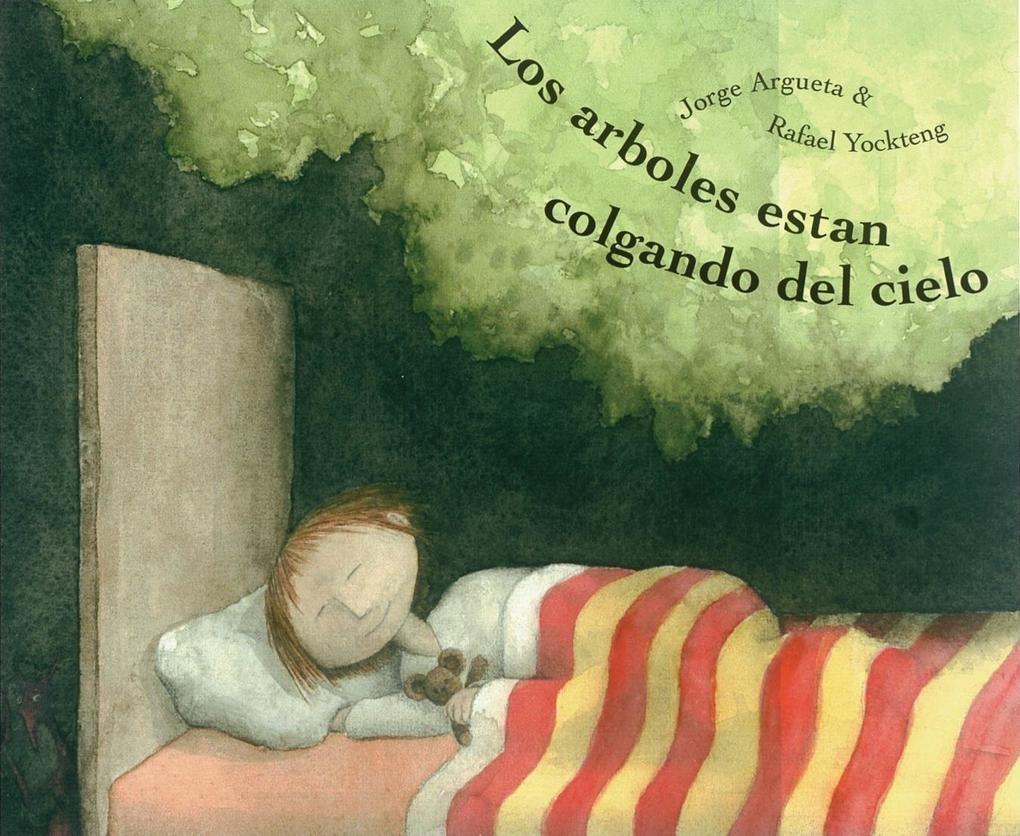 Los Arboles Estan Colgando del Cielo = Trees Are Hanging from the Sky als Buch (gebunden)