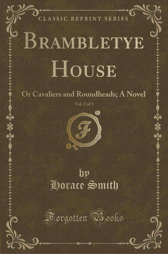 Brambletye House, Vol. 2 of 3