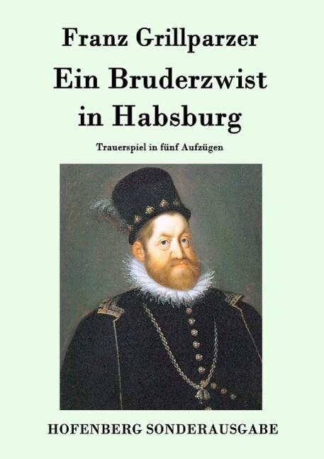 Ein Bruderzwist in Habsburg als Buch