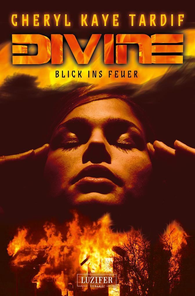 DIVINE - BLICK INS FEUER als eBook