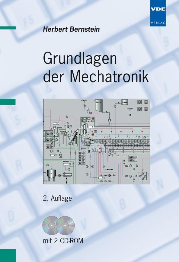 Grundlagen der Mechatronik. Mit CD-ROM als Buch von Herbert Bernstein