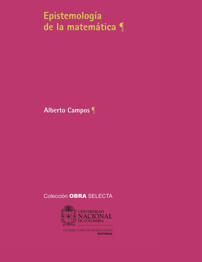 Epistemología de la matemática als eBook von Alberto Campos - Universidad Nacional