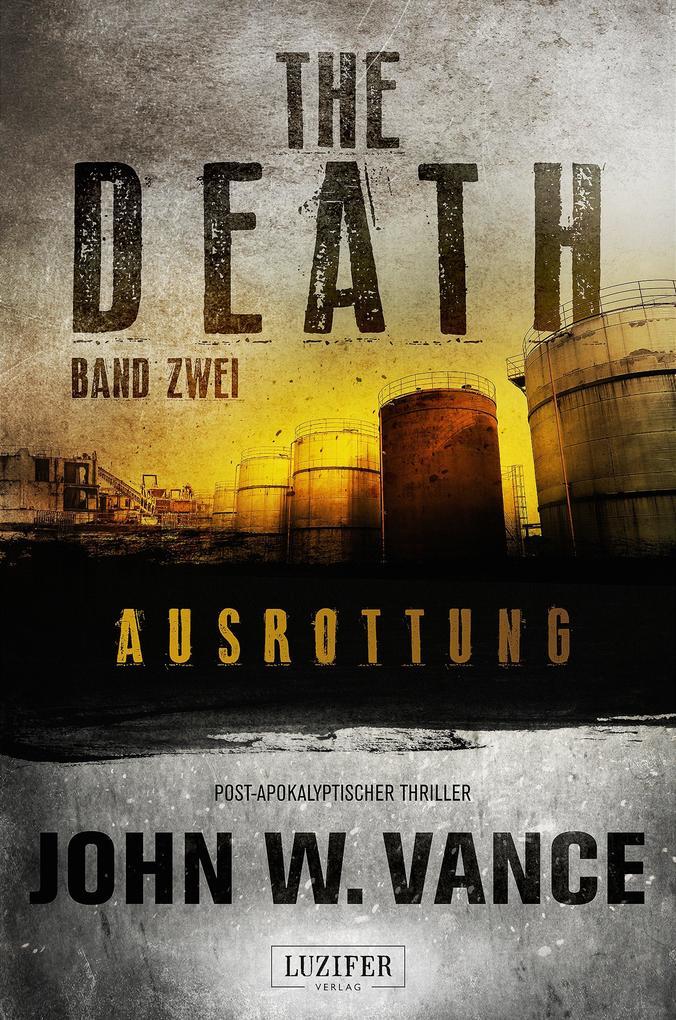 AUSROTTUNG (The Death 2) als eBook epub