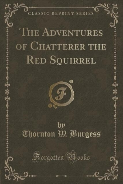The Adventures of Chatterer the Red Squirrel (C...