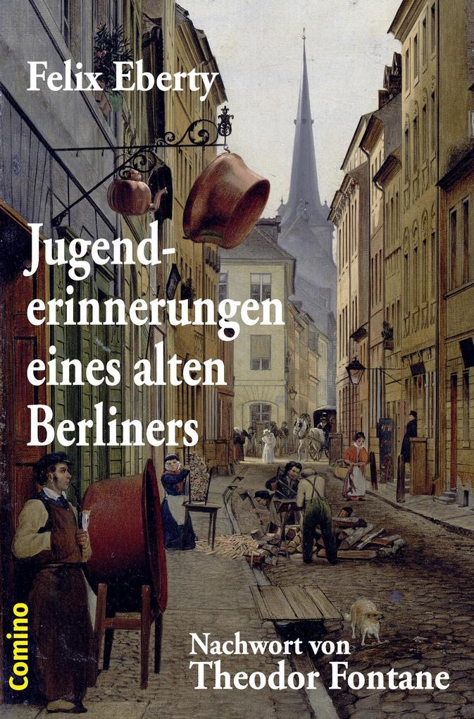 Jugenderinnerungen eines alten Berliners als Buch