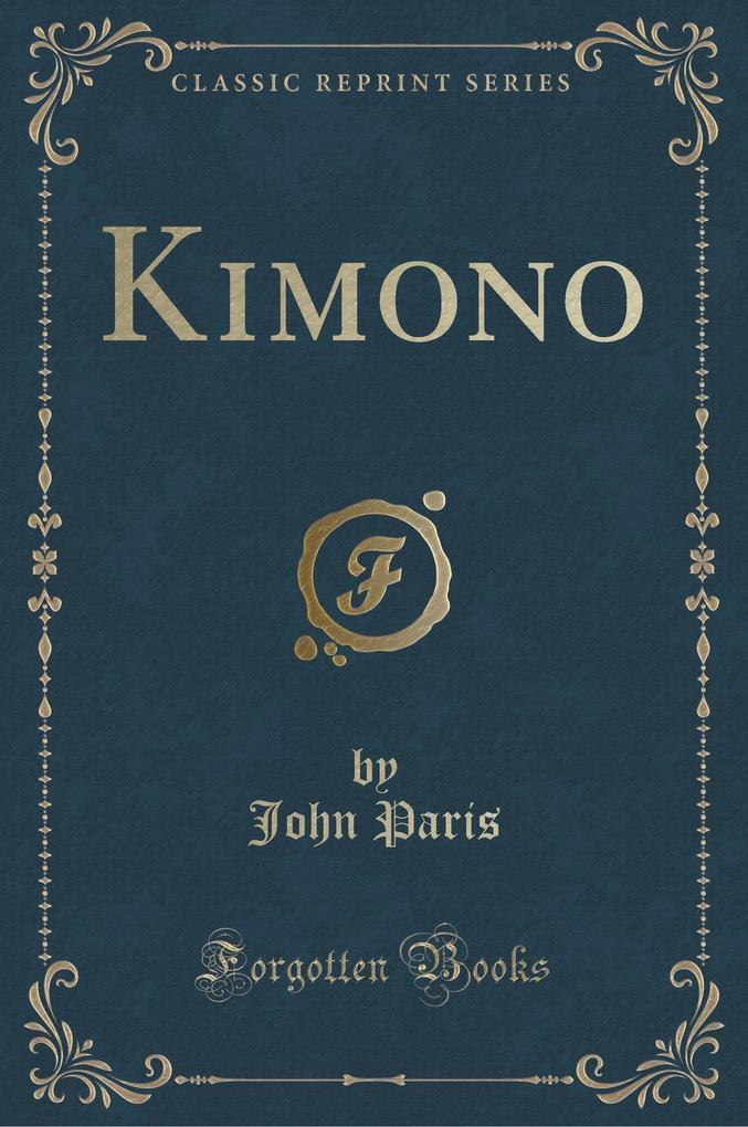 Kimono (Classic Reprint)