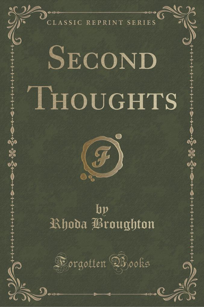 Second Thoughts (Classic Reprint)