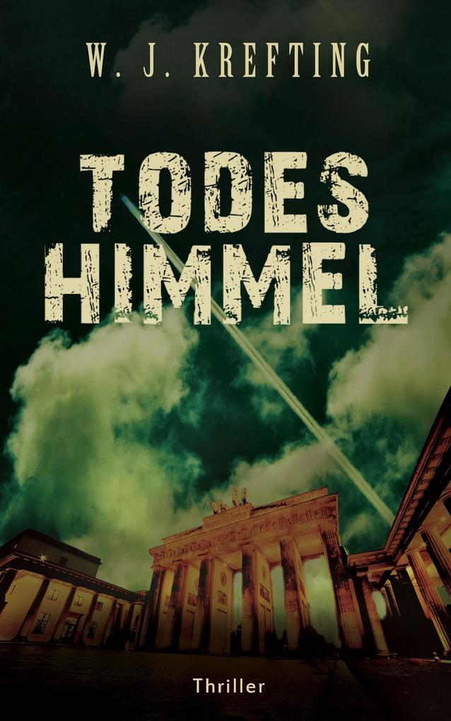 Todeshimmel - Thriller als eBook