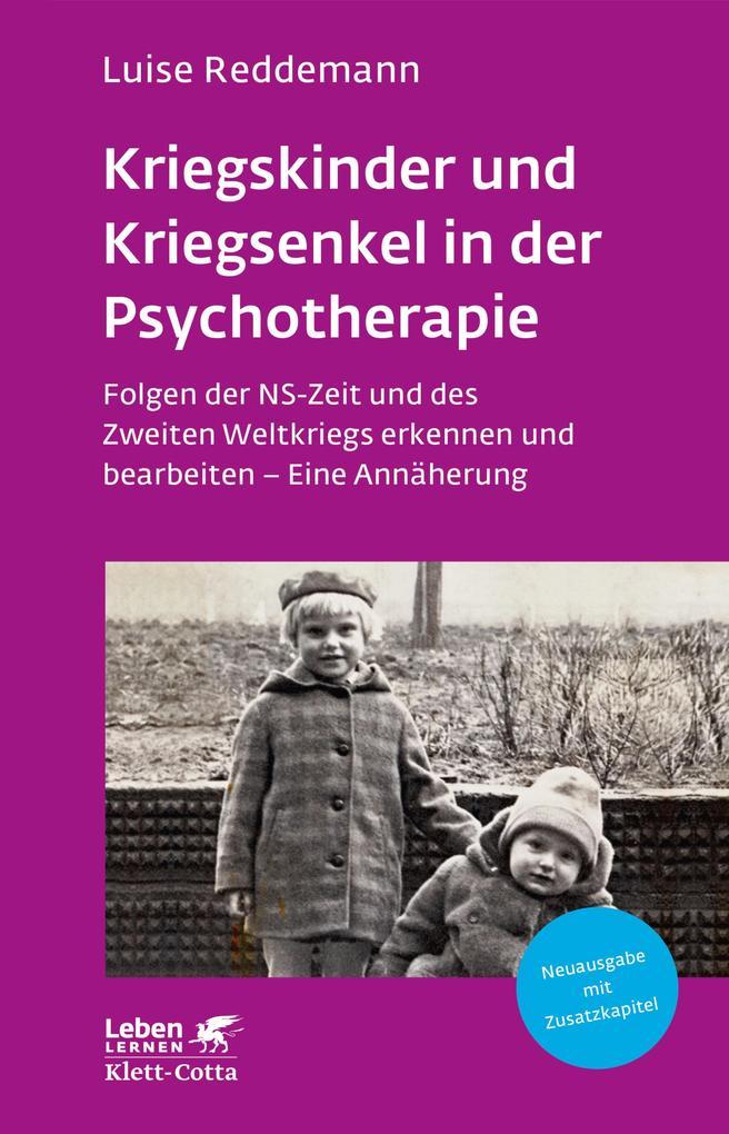 Kriegskinder und Kriegsenkel in der Psychotherapie als eBook