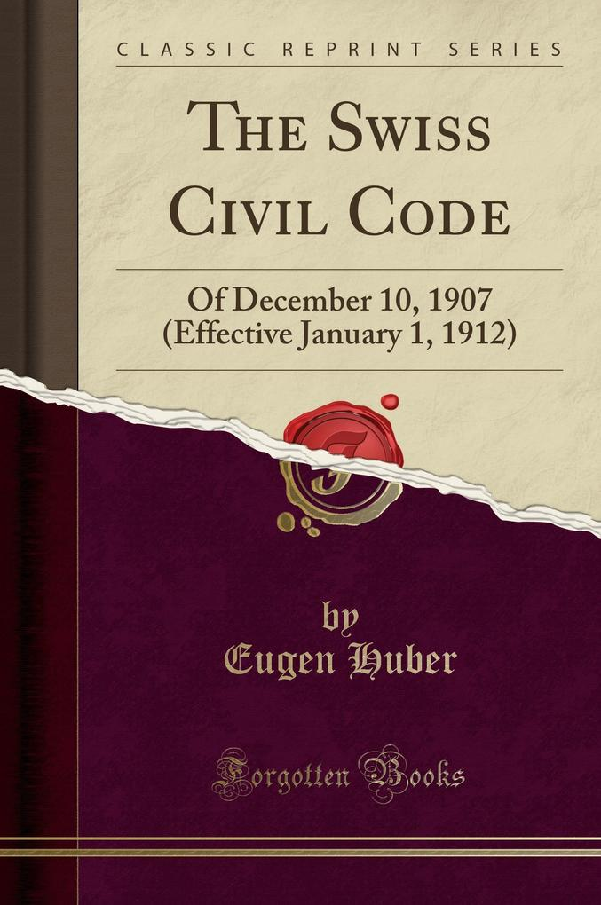 The Swiss Civil Code als Buch von Eugen Huber
