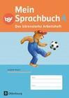 Mein Sprachbuch 4. Jahrgangsstufe. Das bärenstarke Arbeitsheft. Ausgabe Bayern