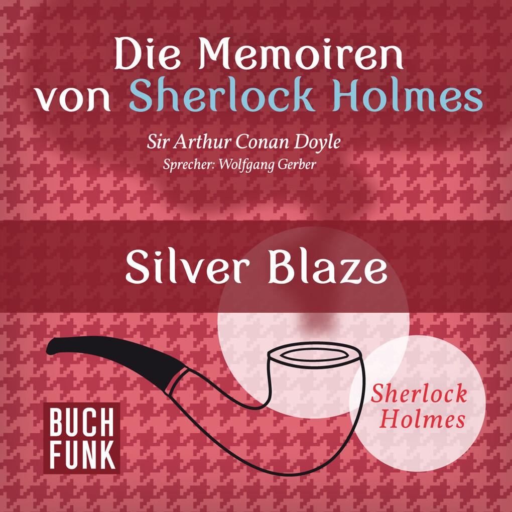 Die Memoiren von Sherlock Holmes ' Silver Blaze