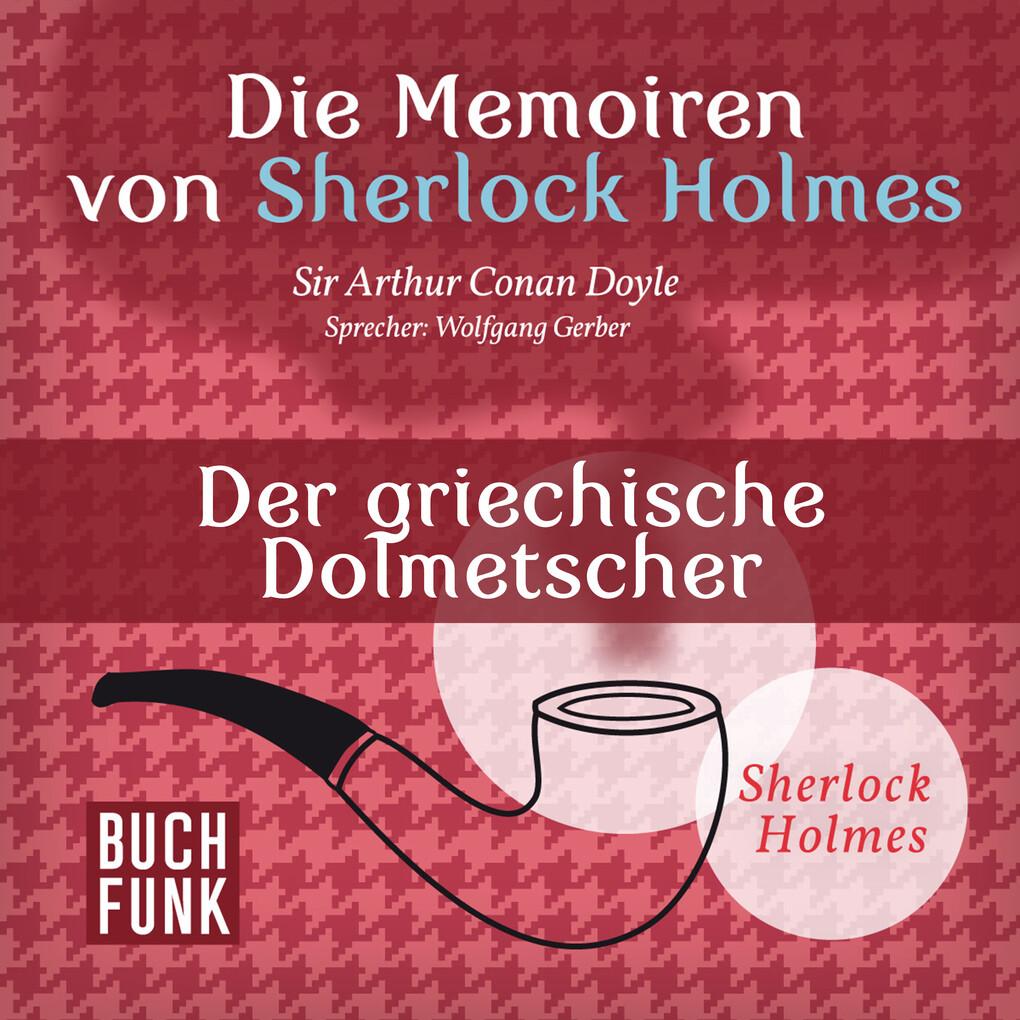 Die Memoiren von Sherlock Holmes ' Der griechische Dolmetscher