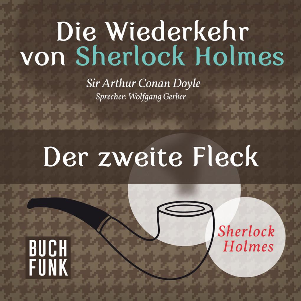 Die Wiederkehr von Sherlock Holmes ' Der zweite Fleck