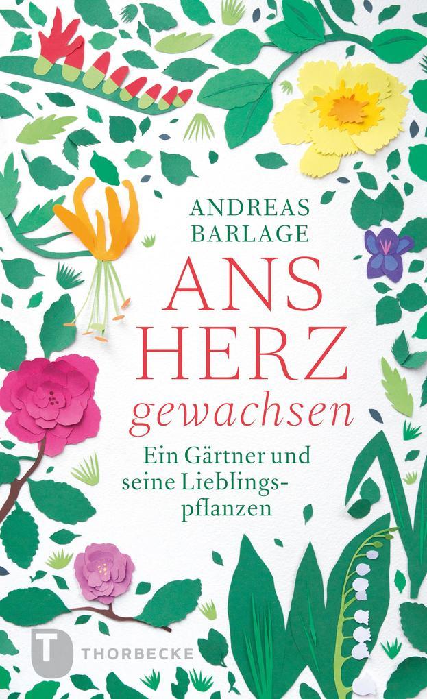 Ans Herz gewachsen als eBook von Andreas Barlage