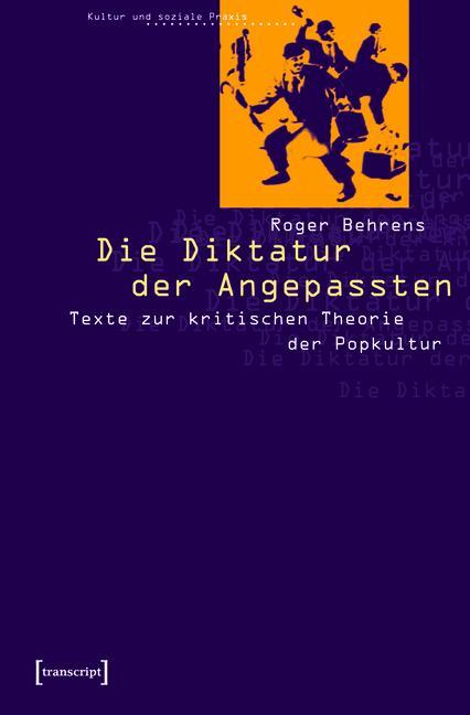 Die Diktatur der Angepassten als eBook