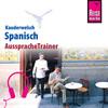 Reise Know-How Kauderwelsch AusspracheTrainer Spanisch