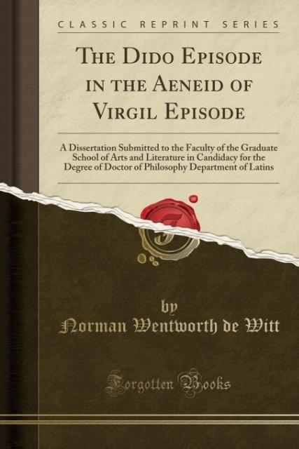 The Dido Episode in the Aeneid of Virgil Episode als Taschenbuch von Norman Wentworth de Witt
