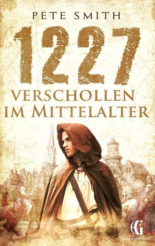 1227 Verschollen im Mittelalter als Buch
