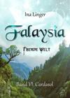 Falaysia - Fremde Welt