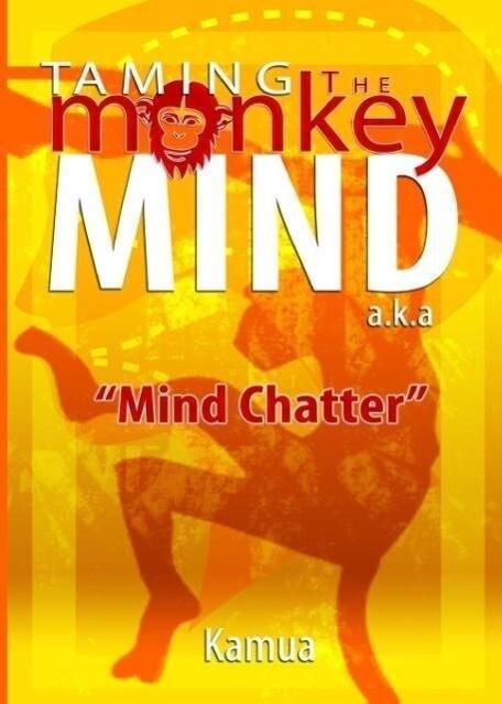 Taming the Monkey Mind als Taschenbuch von Rams...