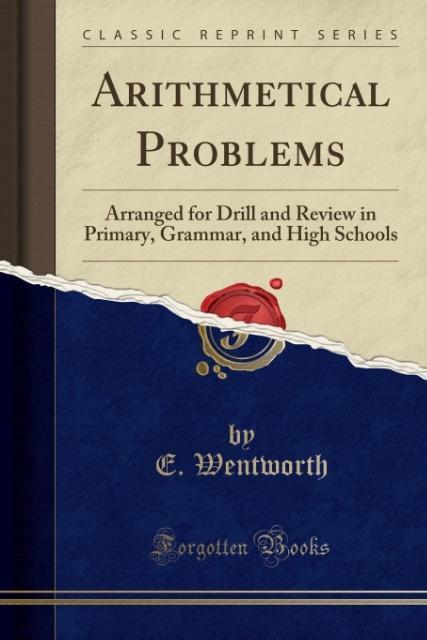 Arithmetical Problems als Taschenbuch von E. Wentworth