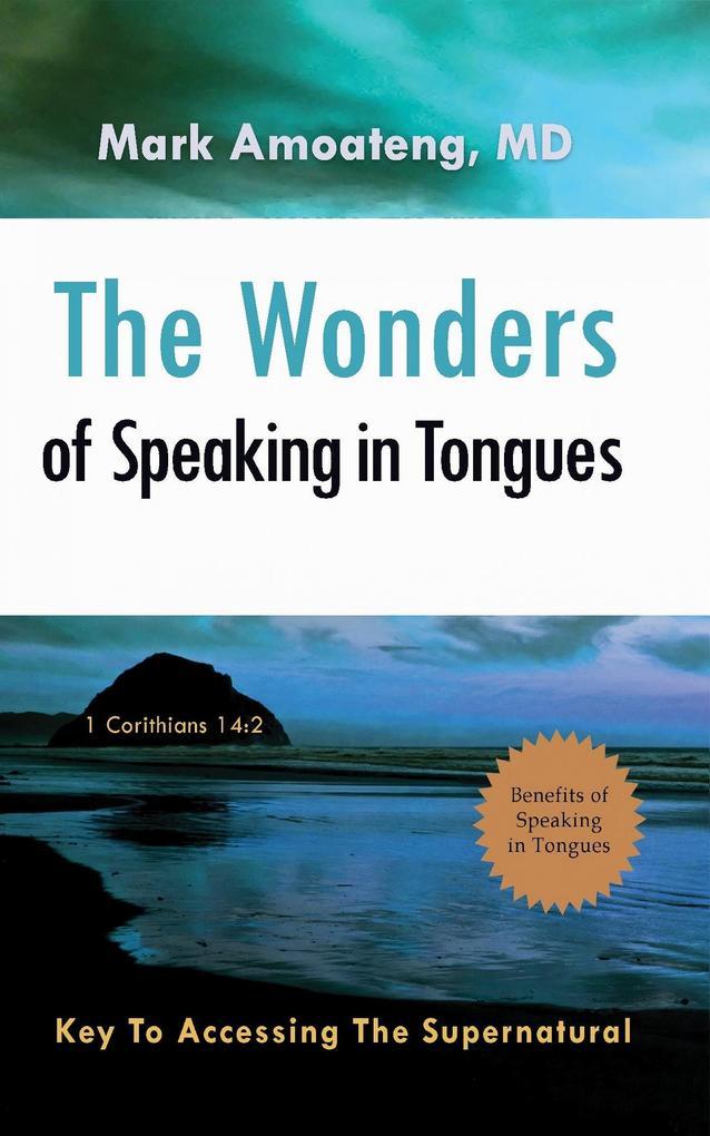 The Wonders of Speaking in Tongues als eBook