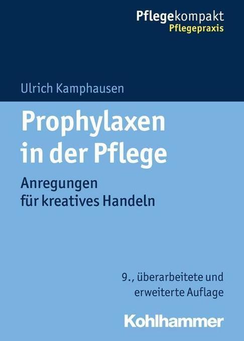 Prophylaxen in der Pflege als Buch