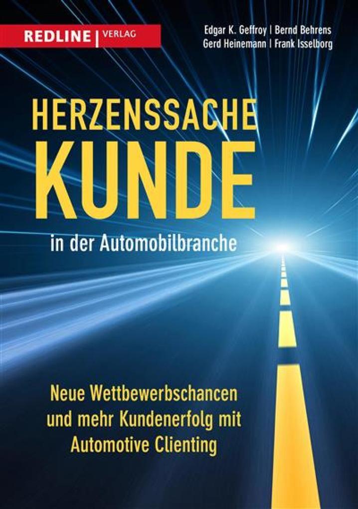 Herzenssache Kunde in der Automobilbranche als eBook
