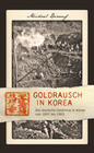 Goldrausch in Korea