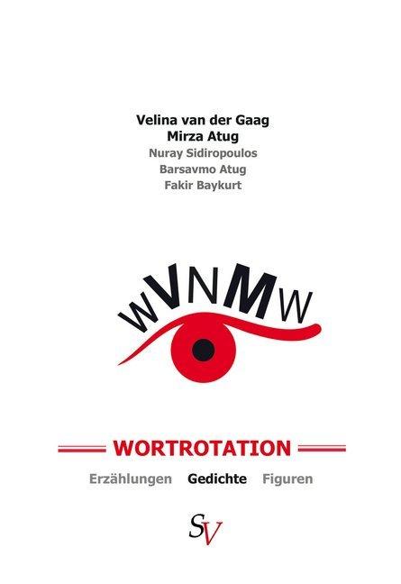 Wortrotation als Buch von Mirza Atug, Velina van der Gaag