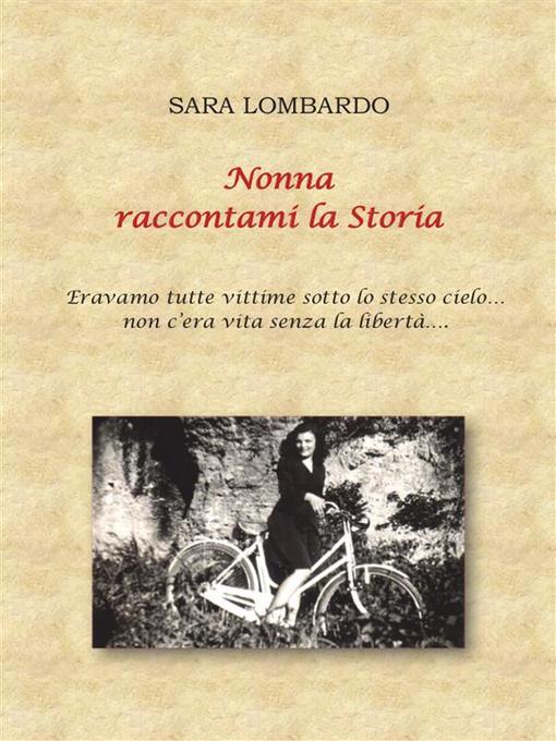 Nonna raccontami la Storia als eBook von Sara Lombardo - Youcanprint Self-Publishing