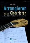 Arrangieren für den Gitarristen