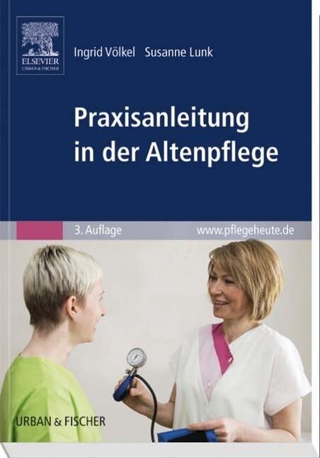 Praxisanleitung in der Altenpflege als Buch