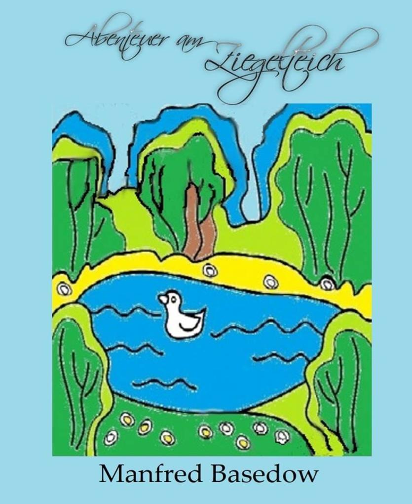 Abenteuer am Ziegeleiteich als eBook epub