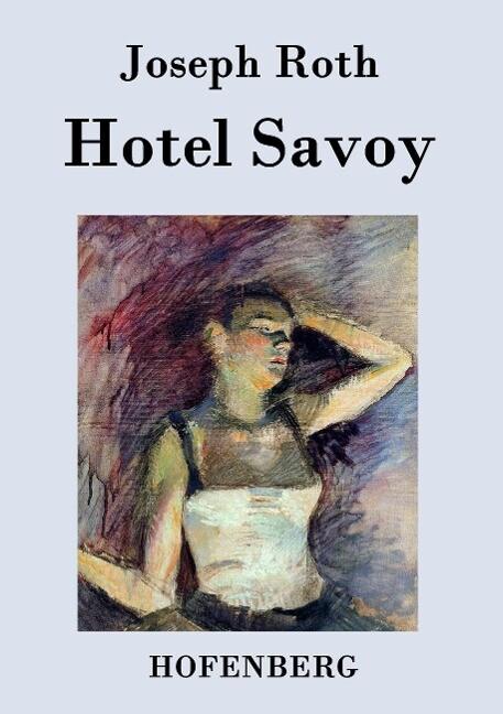 Hotel Savoy als Buch (gebunden)