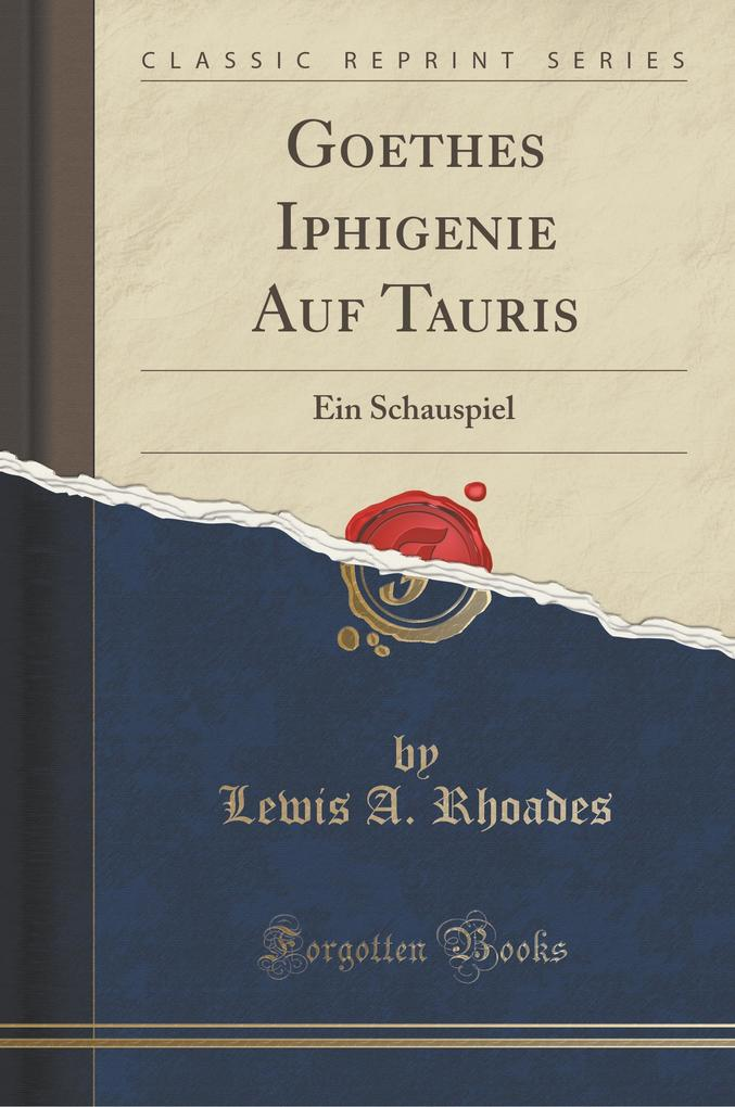 Goethes Iphigenie Auf Tauris
