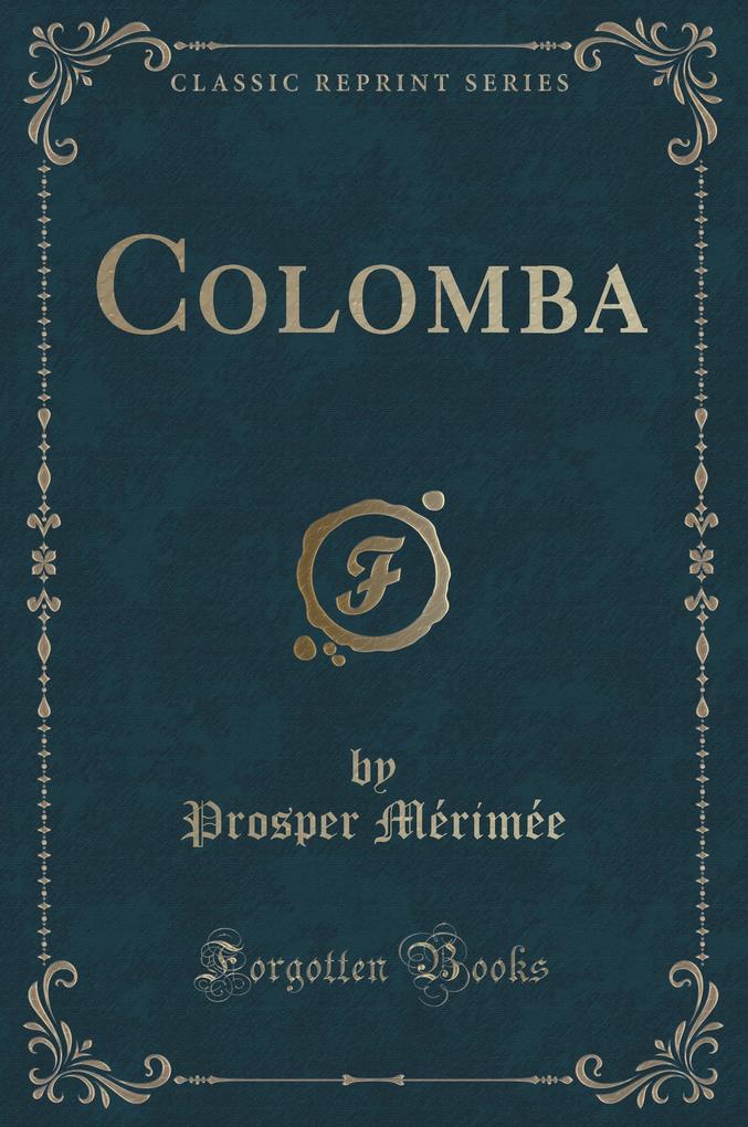 Colomba (Classic Reprint)