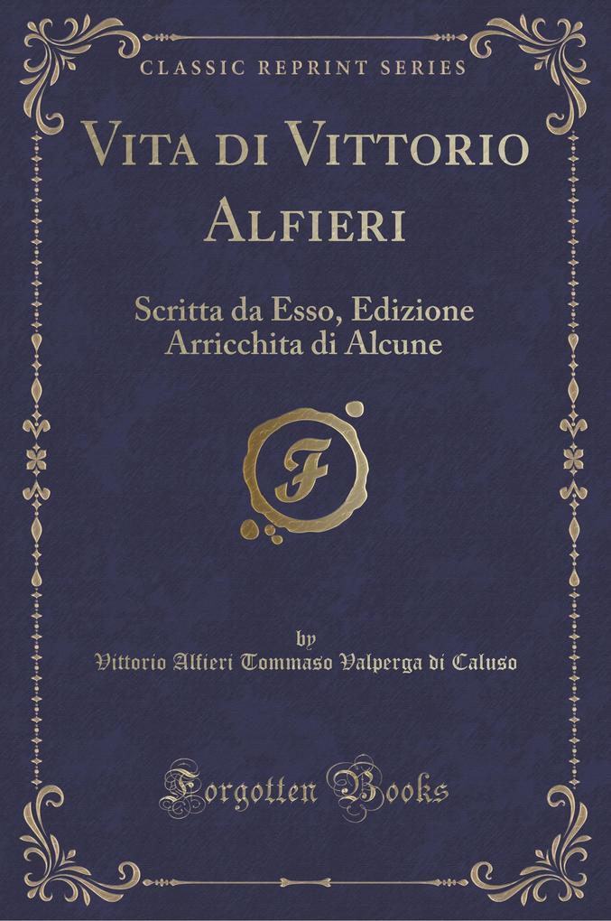 Vita di Vittorio Alfieri