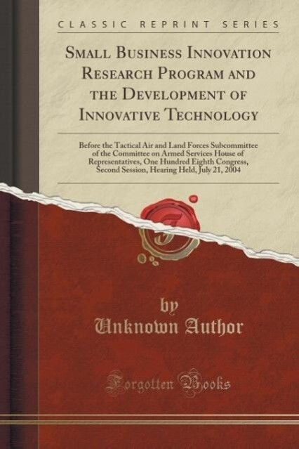 Small Business Innovation Research Program and ...