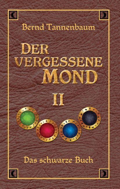 Der vergessene Mond Bd II als Buch