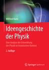 Ideengeschichte der Physik