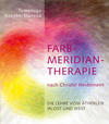 Farbmeridiantherapie nach Christel Heidemann