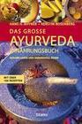 Das große Ayurveda-Ernährungsbuch