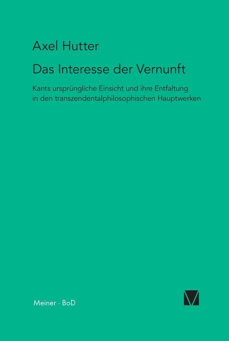 Das Interesse der Vernunft als Buch