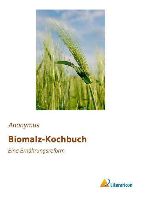 Biomalz-Kochbuch als Buch von Anonymus