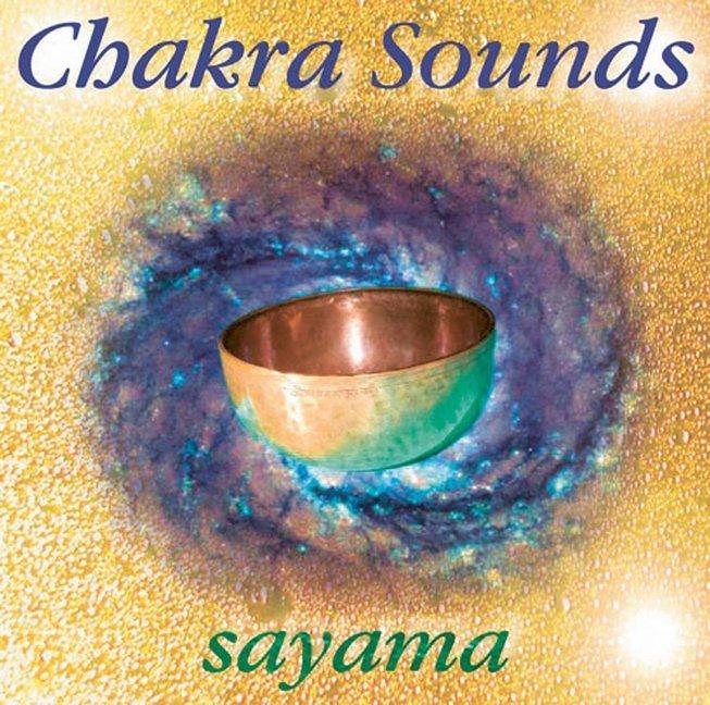 Chakra-Sounds. CD als Hörbuch CD von Sayama